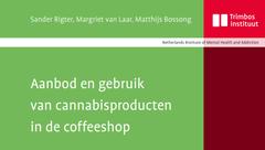 Aanbod en gebruik van cannabisproducten in de coffeeshop