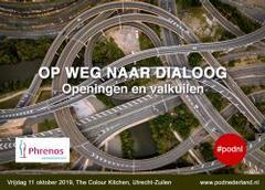 PODNL symposium Op weg naar Dialoog ? Openingen en valkuilen