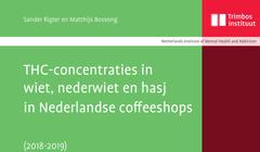 THC-concentraties in (neder)wiet en hasj in Nederlandse coffeeshops