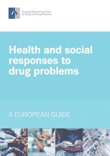 Nieuwe Europese gids over gezondheid en sociale respons op drugsproblemen